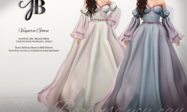 Just BECAUSE - Vespera Gown. Individual L$299 each | Fatpack L$1999. Demo Available ★.