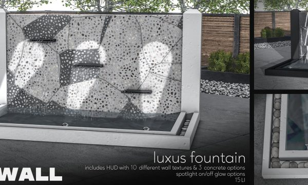 Fourth Wall - Luxus Fountain. L$599.