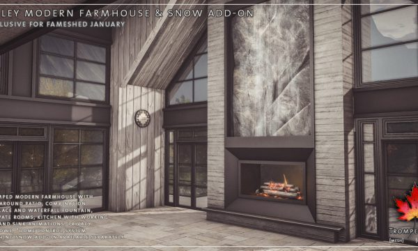 Trompe Loeil - Daley Modern Farmhouse & Snow Add-on. L$625 | Snow Add-on L$100.